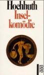 Inselkomödie - Rolf Hochhuth