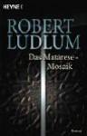 Das Matarese-Mosaik - Robert Ludlum