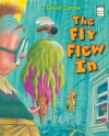 The Fly Flew In (I Like to Read) - David Catrow