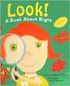Look!: A Book About Sight (Amazing Body: The Five Senses) - Dana Meachen Rau