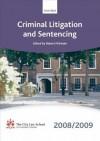 Criminal Litigation and Sentencing 2008-2009: 2008 Edition - Robert McPeake