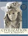 Civilization Past & Present Volume II from 1300 Primary Source Edition [With Study Card] - Palmira J. Brummett, Neil J. Hackett, George F. Jewsbury