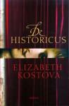 De Historicus - Elizabeth Kostova, Titia Ram