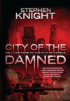 City Of The Damned: Expanded Edition - Stephen Knight