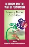 Blairism and the War of Persuasion: Labour's Passive Revolution - Richard Johnson