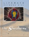 The Shoshone - Raymond Bial