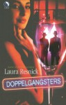 Doppelgangsters - Laura Resnick