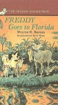 Freddy Goes to Florida - Walter R. Brooks, Kurt Wiese