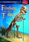 Finding the First T. Rex - Kathleen Weidner Zoehfeld, Jim Nelson