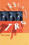 ABC of Reading TRG - Peter Jaeger, Davey Frank, Frank Davey