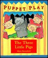 The Three Little Pigs - Moira Butterfield