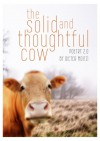 the solid and thoughtful cow - Dieter Moitzi
