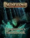 Pathfinder Player Companion: Dungeoneer's Handbook - Amanda Hamon, Gareth Hanrahan, David Ross, Jerome Virnich