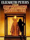 The Copenhagen Connection (MP3 Book) - Elizabeth Peters, Grace Conlin