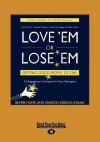 Love 'em or Lose 'em: Getting Good People to Stay - Beverly Kaye, Sharon Jordan-Evans