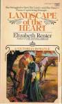 Landscape of Heart - Elizabeth Renier