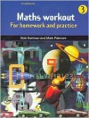 Maths Workout Pupil's Book 3: For Homework And Practice (Step Up Mathematics) (Bk.3) - Bob Hartman, Mark Patmore