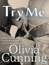 Try Me - Olivia Cunning
