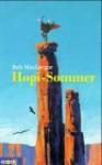 Hopi-Sommer - Rob MacGregor, Yvonne Hergane