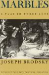 Marbles - Joseph Brodsky