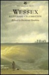 Wessex: A Literary Celebration - Desmond Hawkins
