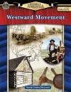 Spotlight on America: Westward Movement - Robert Smith