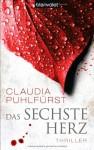 Das sechste Herz - Claudia Puhlfürst