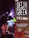 Delta Green: Eyes Only - Dennis Detwiller