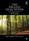 The English Legal System: 2013-2014 - Gary Slapper, David Kelly