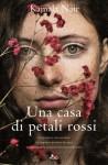 Una casa di petali rossi - Kamala Nair, Chiara Brovelli
