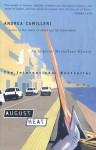 August Heat - Andrea Camilleri, Stephen Sartarelli