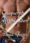 Conquered by a Highlander - Paula Quinn, Carrington MacDuffie