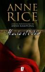 Hacia el Edén (Spanish Edition) - Anne Rice