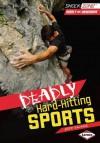 Deadly Hard-Hitting Sports - Jeff Savage