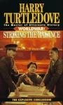 Striking the Balance - Harry Turtledove