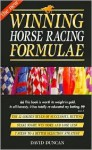 The New Winning Horse Racing Formulae: The 12 Golden Rules of Successful Betting - David Duncan