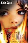 Fire and Rayne - Kate Cann