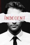 Indecent - L.J. Anderson