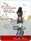 The Kitchen Witch - Annette Blair