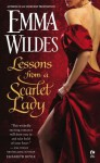 Lessons From a Scarlet Lady - Emma Wildes