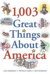 1,003 Great Things About America - Lisa Birnbach, Ann Hodgman, Patricia Marx