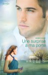 Une surprise à ma porte (Prelud') (French Edition) - Joan Kilby, Juliette Bouchery
