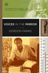 Voices in the Mirror - Gordon Parks