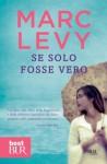 Se solo fosse vero (BUR EXTRA) (Italian Edition) - Marc Levy, B. Pagni Frette