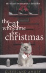 The Cat Who Came for Christmas - Cleveland Amory, Alan Sklar