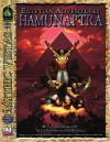 Egyptian Adventures: Hamunatra: Mythic Vistas [With Map Poster] - C.A. Suleiman, Steve Kenson, Ari Marmell