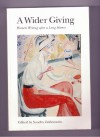 A Wider Giving: Women Writing After a Long Silence - Sondra Zeidenstein