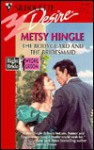 The Bodyguard And The Bridesmaid (Right Bride Wrong Groom)(Desire , No 1146) - Metsy Hingle