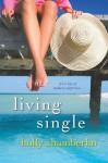 Living Single - Holly Chamberlin