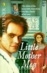Little Mother Meg - Ethel Turner